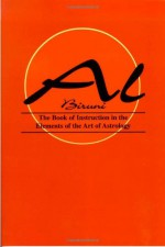 Book of Instructions in the Elements of the Art of Astrology - أبو الريحان البيروني, Al Biruni