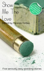 Show Me the Love: A Collection of Five Erotic Stories - Landon Dixon, Stephen Albrow, Jean-Philippe Aubourg
