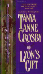 Lyon's Gift - Tanya Anne Crosby