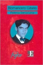 Romancero Gitano (Clasicos Agebe) (Spanish Edition) - Federico García Lorca