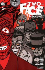 Two-Face Year One Vol. 2 - Mark Sable, Jimmy Palmiotti, Jesus Saiz, Chris Chuckry