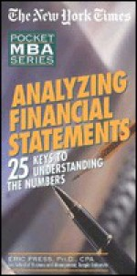 Nyt Analyzing Financial Statements: 25 Keys to Understanding the Numbers - Eric Press