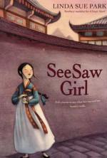 Seesaw Girl - Linda Sue Park, Mou-Sien Tseng, Jean Tseng