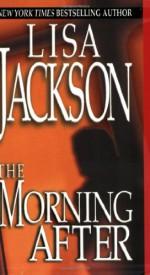 The Morning After - Lisa Jackson