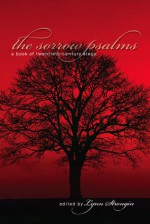 The Sorrow Psalms: A Book of Twentieth-Century Elegy - Lynn Strongin