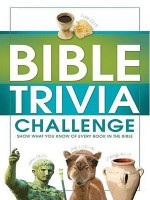 Bible Trivia Challenge: 2,001 Questions from Genesis to Revelation - Conover Swofford, John Hudson Tiner