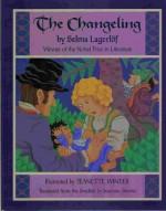 The Changeling - Selma Lagerlöf, Jeanette Winter, Susanna Stevens