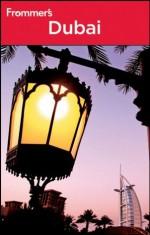 Frommer's® Dubai (Frommer's Complete Guides) - Shane Christensen