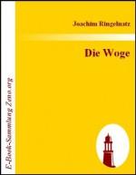 Die Woge : Marine-Kriegsgeschichten (German Edition) - Joachim Ringelnatz