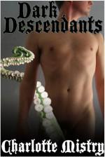 Dark Descendants - Charlotte Mistry