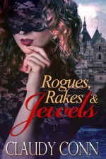 Rogues Rakes & Jewels - Claudette Williams, Claudy Conn