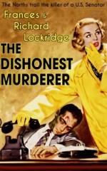 The Dishonest Murderer - Richard Lockridge, Frances Lockridge