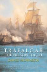 Trafalgar: The Nelson Touch - David Howarth