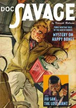 Doc Savage Vol. 40: Mystery on Happy Bones, Jiu San & The Lost Giant - Kenneth Robeson, Lester Dent, Will Murray