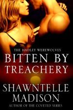 Bitten by Treachery - Shawntelle Madison