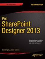 Pro SharePoint Designer 2013 - Steve Wright, David Petersen