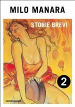Storie brevi (2) (Italian Edition) - Milo Manara
