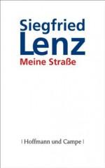 Meine Straße (German Edition) - Siegfried Lenz