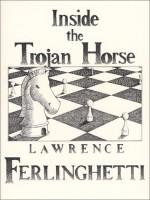 Inside the Trojan Horse - Lawrence Ferlinghetti