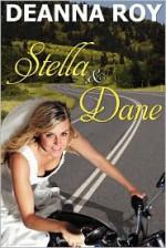 Stella and Dane: A Honky Tonk Romance - Deanna Roy