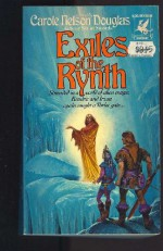 Exiles of the Rynth - Carole Nelson Douglas