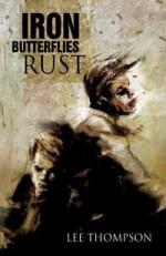 Iron Butterflies Rust - Lee Thompson