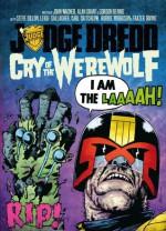 Judge Dredd: Cry of the Werewolf - Alan Grant, John Wagner, Gordon Rennie