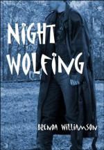 Night Wolfing - Brenda Williamson