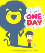For Just One Day - Laura Leuck, Marc Boutavant