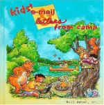 Kids' E-Mail and Letters from Camp - Bill Adler Jr.