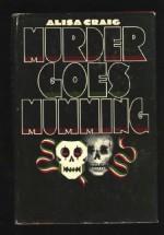 Murder Goes Mumming - Alisa Craig, Charlotte MacLeod