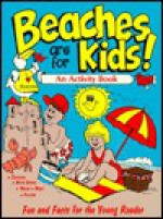 Beaches Are for Kids!: An Activity Book for Kids - Steve Parker