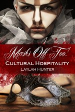 Cultural Hospitality - Laylah Hunter