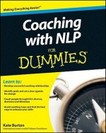 Coaching With NLP For Dummies - Kate Burton