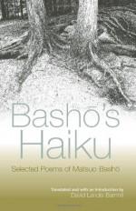 Bashō's Haiku: Selected Poems - Matsuo Bashō, David Landis Barnhill