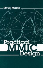 Practical MMIC Design - Steve Marsh