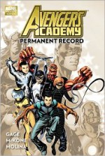 Avengers Academy, Vol 1: Permanent Record - Christos Gage, Mike McKone