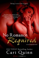 No Romance Required - Cari Quinn