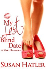 My Last Blind Date - Susan Hatler