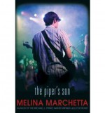[THE PIPER'S SON] BY Marchetta, Melina (Author) Candlewick Press (MA) (publisher) Hardcover - Melina Marchetta