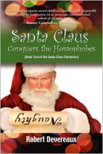 Santa Claus Conquers the Homophobes - Robert Devereaux