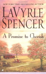 A Promise to Cherish - LaVyrle Spencer