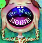 Too Much Noise! - Meg Greve