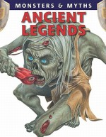 Ancient Legends (Monsters & Myths) - Gerrie McCall
