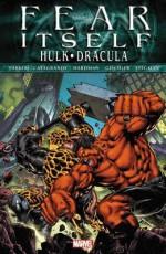 Fear Itself: Hulk/Dracula - Jeff Parker, Victor Gischler, Elena Casagrande, Gabriel Hardman, Ryan Stegman