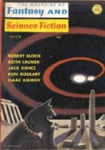 The Magazine of Fantasy and Science Fiction, July 1966 - Edward L. Ferman, Keith Laumer, Norman Spinrad, Robert Bloch, Ron Goulart, Chesley Bonestell, Jack Vance