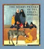 The Merry Pranks of Till Eulenspiegel - Heinz Janisch, Lisbeth Zwerger, Anthea Bell