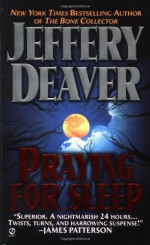 Praying for Sleep - Jeffery Deaver