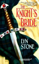 The Knight's Bride (Harlequin Historical, 450) - Lyn Stone