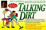 Talking Dirt - Jeff Campbell, The Clean Team Staff